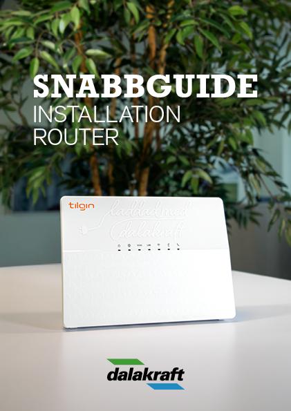 Dalakrafts snabbguide för installation av router
